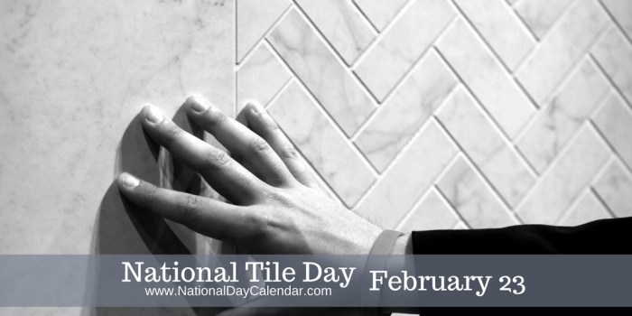 National-Tile-Day-February-23-1